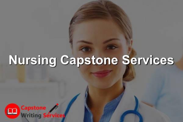 Nursing Capstone Services - Capstone Writing Services