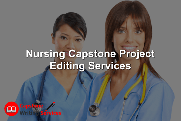Nursing Capstone Project Editing Services
