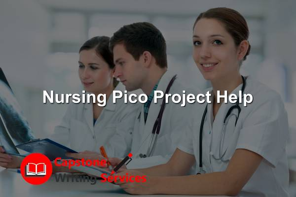 Nursing Pico Project Help